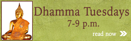 Dhamma Tuesdays